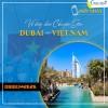 Vé hồi hương về Việt Nam từ Dubai