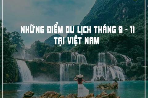 Những địa điểm du lịch tháng 9 tại Việt Nam siêu lãng mạn